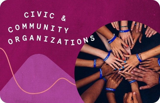 The words Civic and Community Organizations against a pink and magenta background.